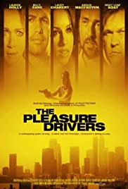 The Pleasure Drivers(2006) Poster - Movie Forum, Cast, Reviews