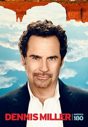 Dennis Miller: America 180 Degrees (2014)