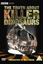 Image of The Truth About Killer Dinosaurs
