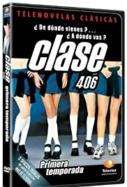 Clase 406 Poster - TV Show Forum, Cast, Reviews