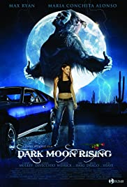Dark Moon Rising(2009) Poster - Movie Forum, Cast, Reviews