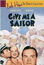 Give Me a Sailor