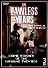 """""""The Lawless Years"""""""