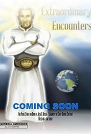 Extraordinary Encounters Poster