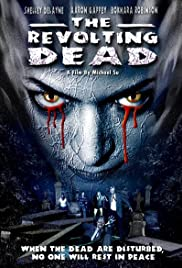 The Revolting Dead (2003) Poster - Movie Forum, Cast, Reviews