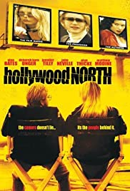Hollywood North (2003) Poster - Movie Forum, Cast, Reviews