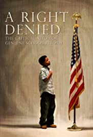 A Right Denied: The Critical Need for Genuine School Reform Poster