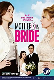 Mothers of the Bride(2015) Poster - Movie Forum, Cast, Reviews