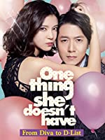 One Thing She Doesn t Have(2014)