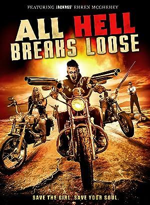 All Hell Breaks Loose (2014)