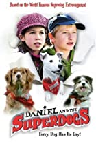 Image of Daniel and the Superdogs