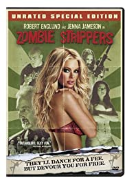 Zombie Strippers (2008) Poster - Movie Forum, Cast, Reviews