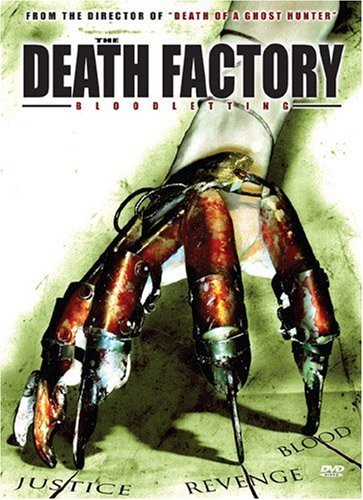 The Death Factory Bloodletting (2008) (V) Watch Full Movie Free Online