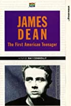 Image of James Dean: The First American Teenager