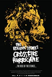Crossfire Hurricane (2012) Poster - Movie Forum, Cast, Reviews