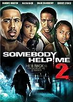 Somebody Help Me 2(2010)