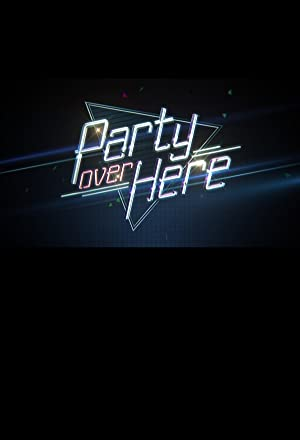 Party Over Here