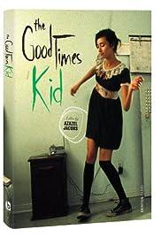 The GoodTimesKid(2005) Poster - Movie Forum, Cast, Reviews