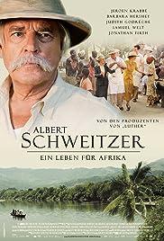 Albert Schweitzer(2009) Poster - Movie Forum, Cast, Reviews