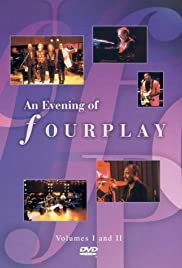 An Evening of Fourplay: Volumes 1 & 2 Poster