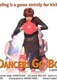 When Dancers Go Bowling Poster