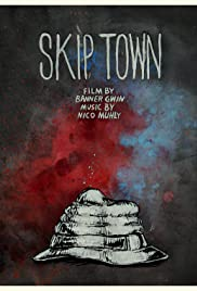 Skip Town Poster