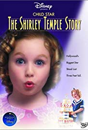 Child Star: The Shirley Temple Story Poster