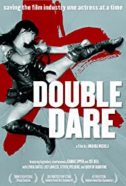 Double Dare (2004) Poster - Movie Forum, Cast, Reviews