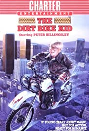 The Dirt Bike Kid (1985) Poster - Movie Forum, Cast, Reviews