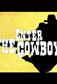 Enter the Cowboy Poster