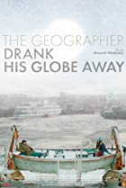 Image of The Geographer Drank His Globe Away