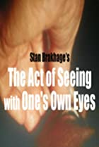 Image of The Act of Seeing with One's Own Eyes
