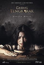Nonton Gasing Tengkorak Full Movie (2017)