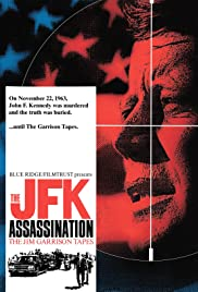 The JFK Assassination: The Jim Garrison Tapes (1992) Poster - Movie Forum, Cast, Reviews