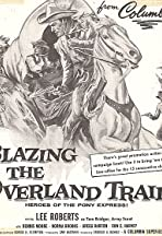 Blazing the Overland Trail