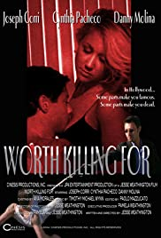 Worth Killing For Poster