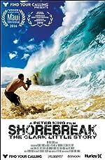 Shorebreak The Clark Little Story(2016)