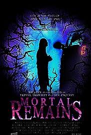 Mortal Remains Poster
