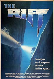 The Rift (1990) Poster - Movie Forum, Cast, Reviews