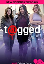 T@gged Poster - TV Show Forum, Cast, Reviews