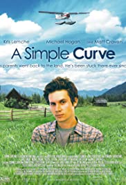 A Simple Curve (2005) Poster - Movie Forum, Cast, Reviews