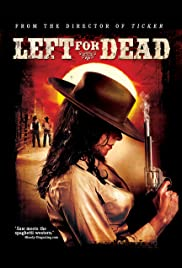 Left for Dead (2007) Poster - Movie Forum, Cast, Reviews