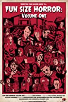 Image of Fun Size Horror: Volume One