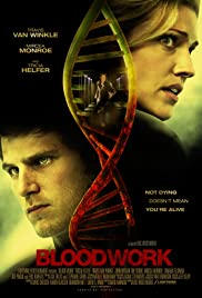 Bloodwork (2012) Poster - Movie Forum, Cast, Reviews