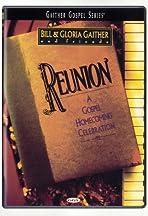 Reunion: A Gospel Homecoming Celebration