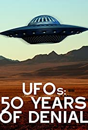 UFOs: 50 Years of Denial? Poster