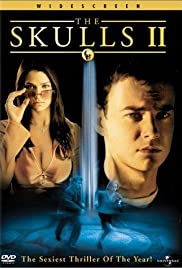 The Skulls II (2002) Poster - Movie Forum, Cast, Reviews