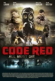 Code Red (2013) Poster - Movie Forum, Cast, Reviews