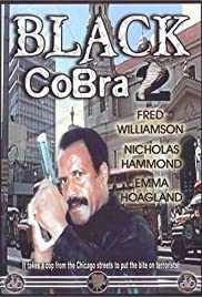 The Black Cobra 2 (1989) Poster - Movie Forum, Cast, Reviews