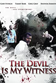 The Devil Is My Witness Poster
